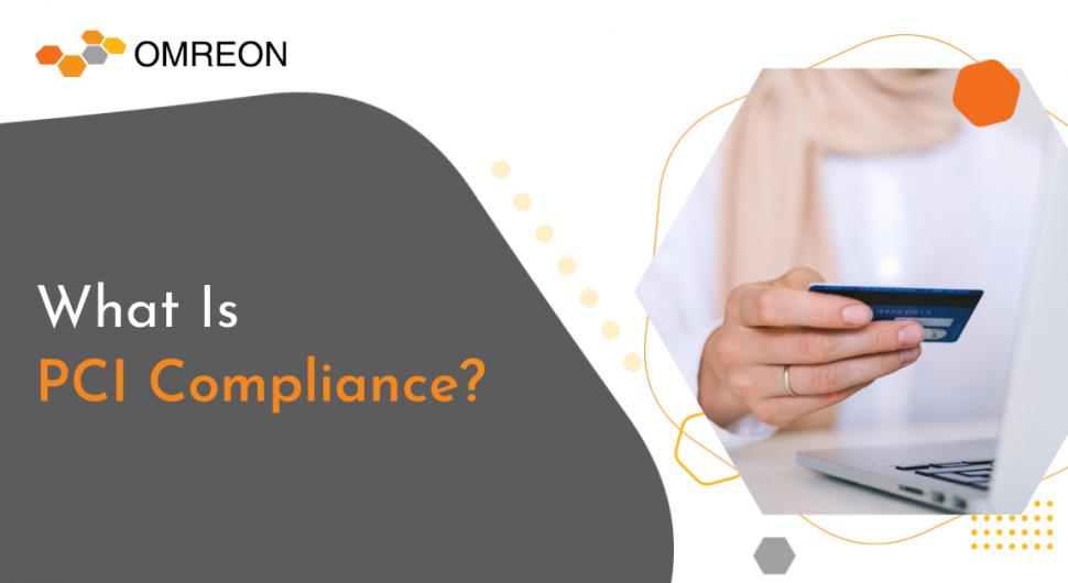 whatisPCI Compliance_-omreon